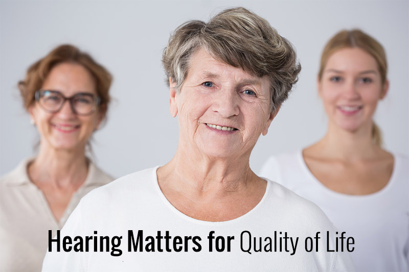 Hearing Matters for Quality of Life